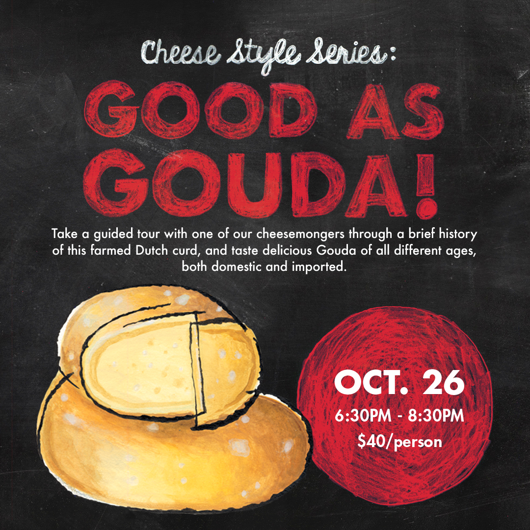 Good as Gouda